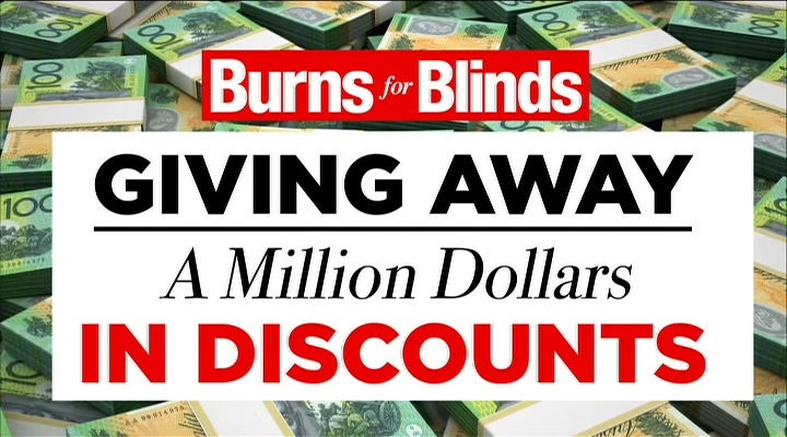 Burns for Blinds
