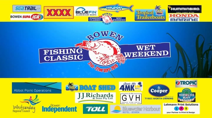 Bowen Classic Fishing Wet Weekend